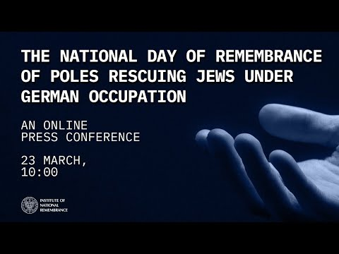 The National Day of Remembrance of Poles Rescuing Jews under German Occupation – press conference